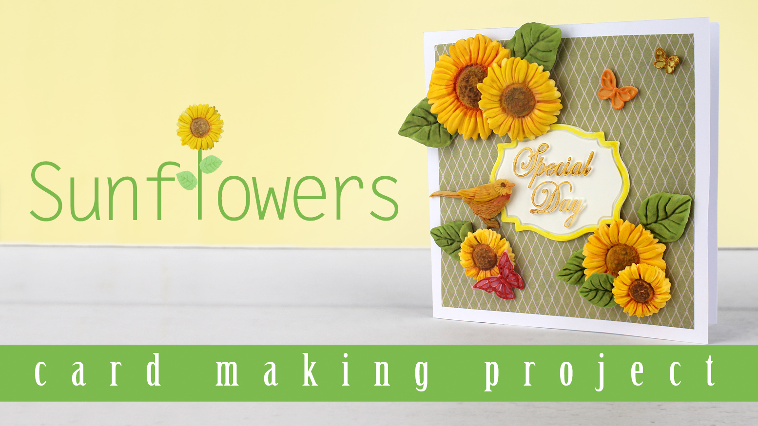 Sunflowers Card Making Project Video
